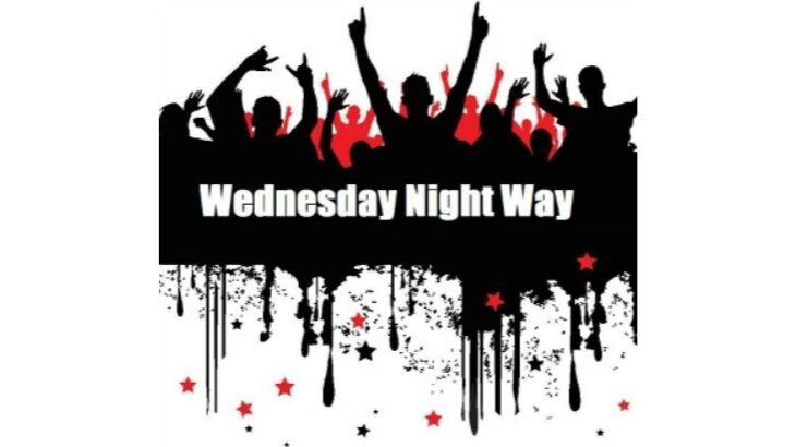 Wednesday Night Way