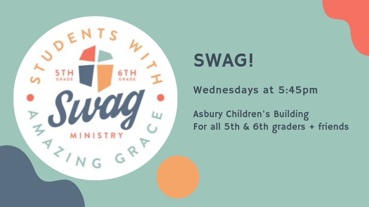 SWAG - Students With Amazing Grace (5th & 6th graders)