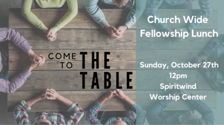 """Come to the Table"" Church-wide Fellowship Lunch"