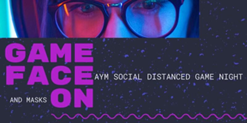 AYM Socially Distanced Summer Game Night