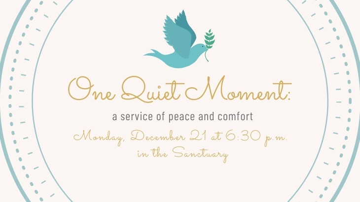 One Quiet Moment: A Service of Hope and Comfort.