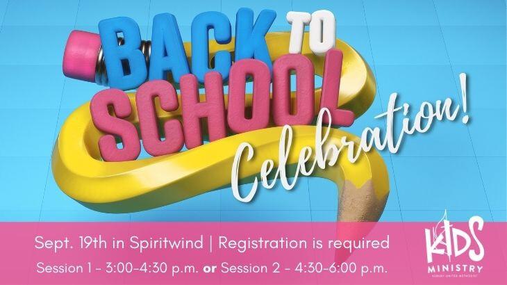 Children's Ministry Back to School Celebration