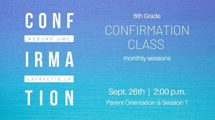 Confirmation Orientation & Session 1