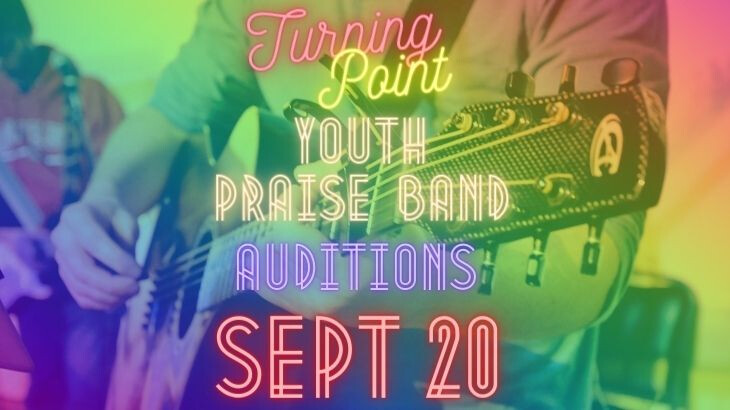 Turning Point Band Auditions